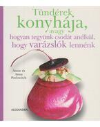 Tündérek konyhája - Annie Pavlowitch, Anna Pavlowitch