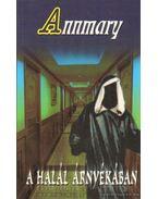 A halál árnyékában - Annmary