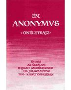 Én, Anonymus - Anonymus