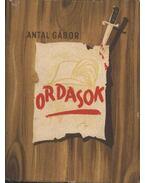 Ordasok - Antal Gábor