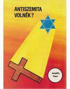 Antiszemita volnék? / Lehetnék filoszemita - Antalffy Tibor