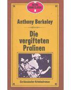 Die vergifteten Pralinen - Anthony Berkeley