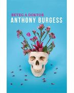 Beteg a doktor - Anthony Burgess