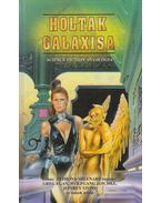 A holtak galaxisa - Anthony Sheenard