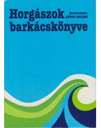 Horgászok barkácskönyve - Antos Zoltán, Ferenczy Dénes, Seregélyes Tibor, Sziklai György