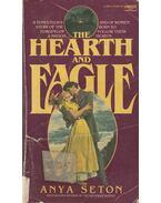 Hearth and Eagle - Anya Seton