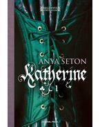 Katherine I. - Anya Seton