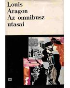 Az omnibusz utasai - Aragon, Louis