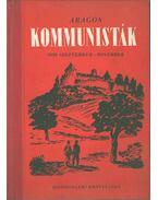 Kommunisták (1939 szeptember-november) - Aragon, Louis