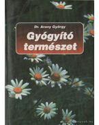 Gyógyító természet - Arany György