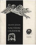 A nagyidai cigányok - Arany János, Dr. Törös László (szerk.)