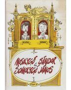 Mosolygó Sándor és Somolygó János - Arany János, Petőfi Sándor