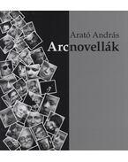 Arcnovellák (dedikált) - Arató András
