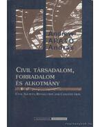 Civil társadalom, forradalom és alkotmány - Arató András