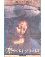 Books of Bale - Arden, John