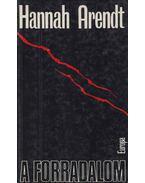 A forradalom - Arendt, Hannah