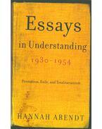 Essays in Understanding 1930-1954 - Arendt, Hannah