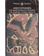 The Knights/ Peace/ The Birds/ The Assembly Women/ Wealth - Aristophanés