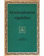 Arisztophanész vígjátékai - Arisztophanész