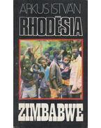 Rhodésia, Zimbabwe - Árkus István