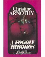 A fogoly bíboros - Arnothy,Christine