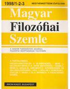 Magyar Filozófiai Szemle 1998/1-2-3. - Áron László, Kendeffy Gábor, Mezei Balázs