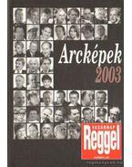 Arcképek 2003 - Árpási Zoltán