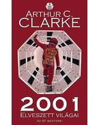 2001 elveszett világai - Arthur C. Clarke