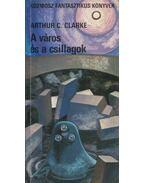 A város és a csillagok - Arthur C. Clarke