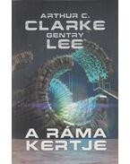 A Ráma kertje - Arthur C. Clarke ,  Gentry Lee