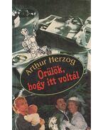 Örülök, hogy itt voltál - Arthur Herzog