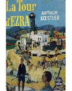 La tour d'Ezra - Arthur Koestler