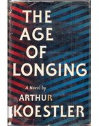 The Age of Longing - Arthur Koestler