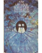 The Ghost in the Machine - Arthur Koestler