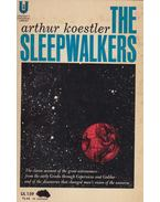 The Sleepwalkers - Arthur Koestler