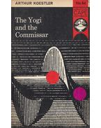 The Yogi and the Commissar - Arthur Koestler