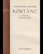 Körtánc - Arthur Schnitzler