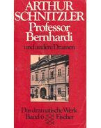 Professor Bernhardi und andere Dramen - Arthur Schnitzler