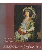 A barokk művészete (Dedikált) - Artner Tivadar