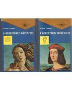A reneszánsz művészete I-II. kötet - Artner Tivadar