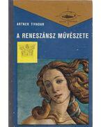 A reneszánsz művészete I. - Artner Tivadar