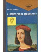 A reneszánsz művészete II. kötet - Artner Tivadar