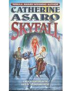 Skyfall - ASARO, CATHERINE