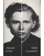 Vádak és gyónások - Asperján György