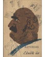 Elnök úr - Asturias, Miguel Ángel