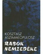 Rabok nemzedéke - Aszimakopulosz, Kosztasz
