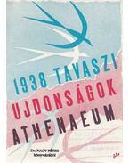 Athenaeum - 1938. Tavaszi újdonságok