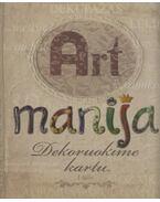 Art manija - Dekoruokime kartu - Auksė Drazdienė