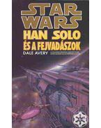 Han Solo és a fejvadászok - Avery, Dale