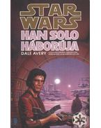 Han Solo háborúja - Avery, Dale